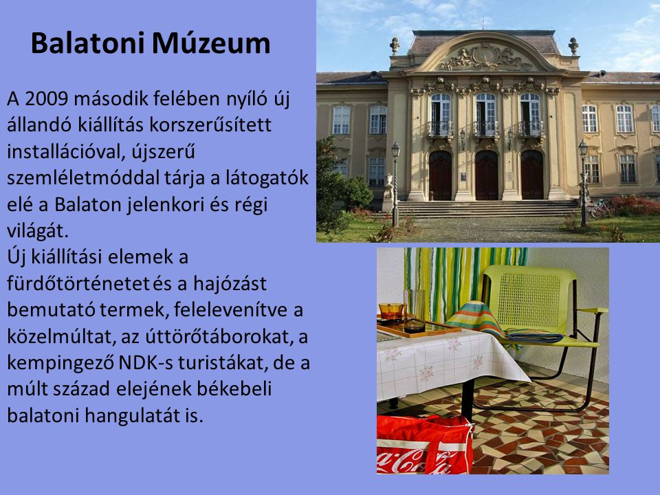 Nosztalgia Látványtár és Giccsmúzeum Ki itt belépsz, hagyj fel minden reménnyel , áll a dantei idézet a táblán, és lássuk be, nem véletlenül.