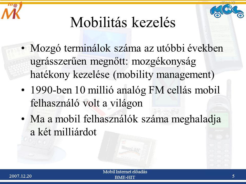 2007.12.20 Mobil Internet előadás BME-HIT 46 Horizontális váltás: handoverek összehasonlítása Cellaváltások összehasonlítása: –Hálózat által kezdeményezett handover: mérések alapján a hálózat dönti el, 1G –Mobil által segített handover: a mobilok mérései alapján a hálózat dönti el: 2G –Mobil által kezdeményezett handover: teljes mértékben a mobil dönt, mobil méri a környező bázisállomások jeleit és az interferenciát, ha alacsonyabb a BÁ jele a másiknál egy küszöbértéknél, handover következik be: 2,5G-3G –Utóbbi nagyon rövid reakcióidővel rendelkezik