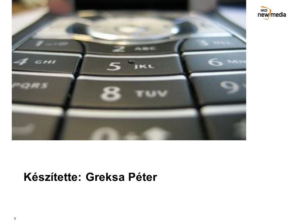 1 Készítette: Greksa Péter