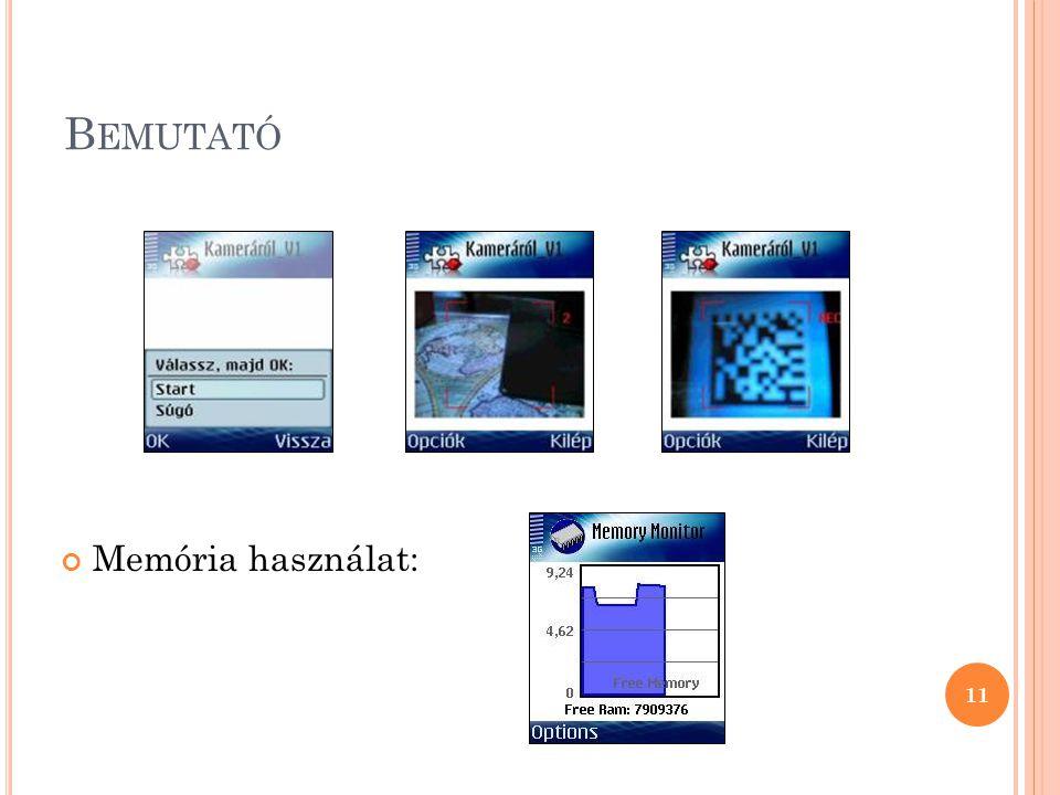 B EMUTATÓ Memória használat: 11