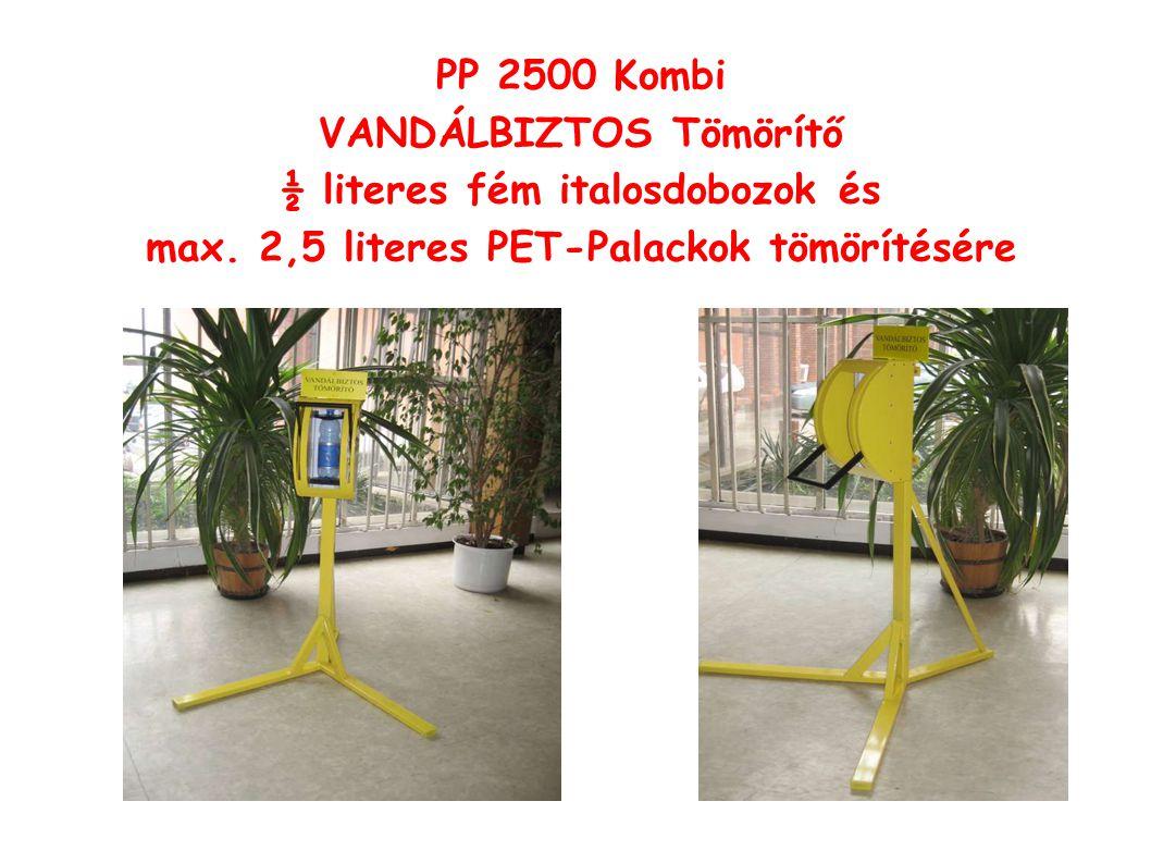 PP 2500 Kombi VANDÁLBIZTOS Tömörítő ½ literes fém italosdobozok és max.