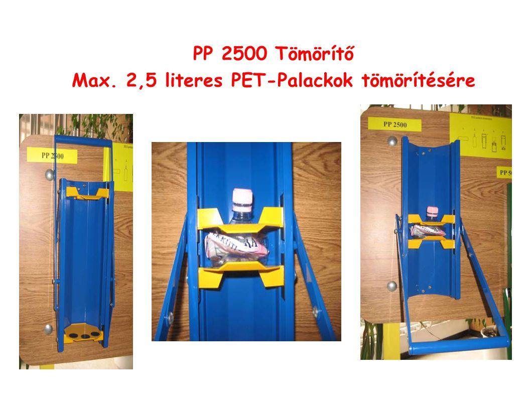 PP 2500 Tömörítő Max. 2,5 literes PET-Palackok tömörítésére