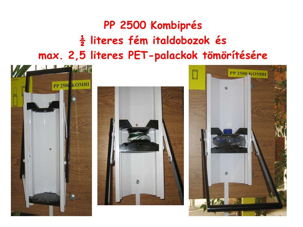 PP 2500 Kombiprés ½ literes fém italdobozok és max. 2,5 literes PET-palackok tömörítésére