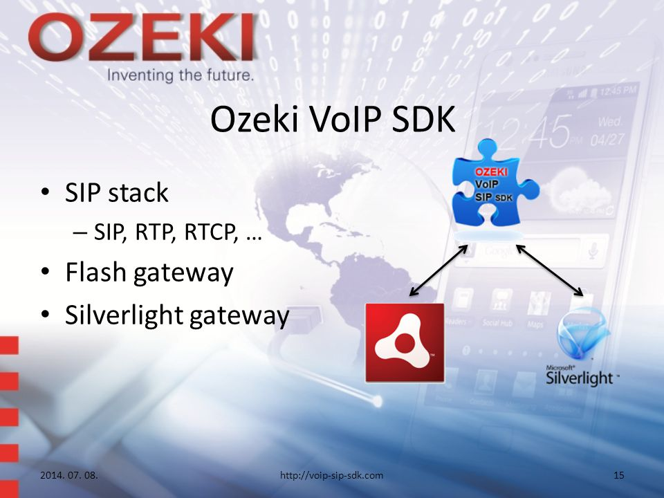 Ozeki VoIP SDK SIP stack – SIP, RTP, RTCP, … Flash gateway Silverlight gateway 2014.
