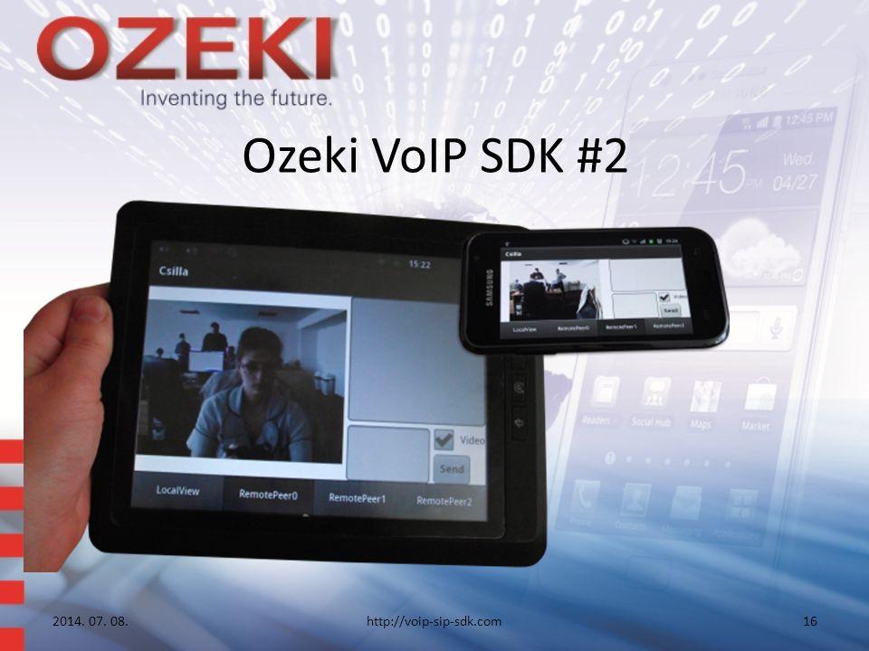Ozeki VoIP SDK #2 2014. 07. 08.http://voip-sip-sdk.com16