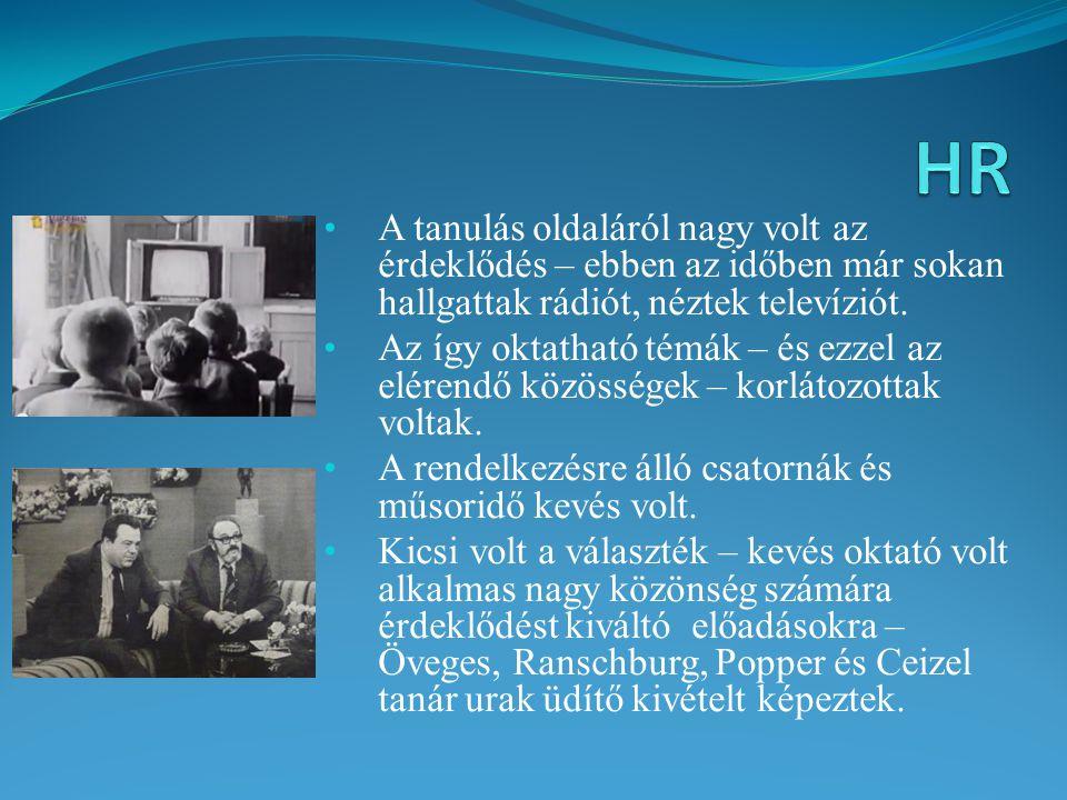 A tanulás oldaláról nagy volt az érdeklődés – ebben az időben már sokan hallgattak rádiót, néztek televíziót. Az így oktatható témák – és ezzel az elé