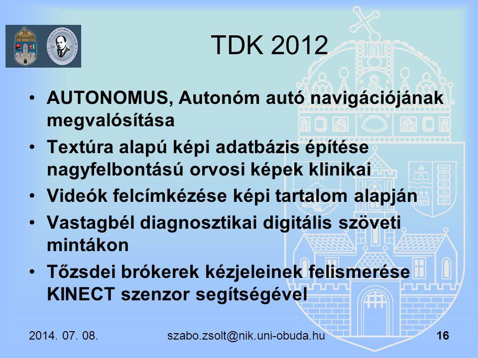 TDK 2012 AUTONOMUS, Autonóm autó navigációjának megvalósítása Textúra alapú képi adatbázis építése nagyfelbontású orvosi képek klinikai Videók felcímk