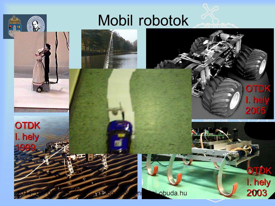 Mobil robotok OTDK I. hely 1999 OTDK I. hely 2003 OTDK I. hely 2005 OTDK III. hely 2005 2014. 07. 08. szabo.zsolt@nik.uni-obuda.hu 17