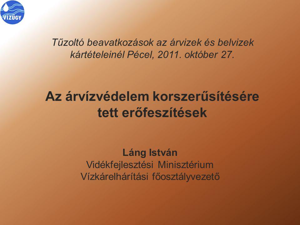 Magyarország árvízi veszélyeztetettsége (Hol kell fejleszteni?) Fejlesztési irányok (Hogyan kell fejleszteni?) Védelmi eszközök értékelés, fejlesztése (Mivel lenne jó védekezni?) Az árvízvédelem korszerűsítésére tett erőfeszítések Tartalom
