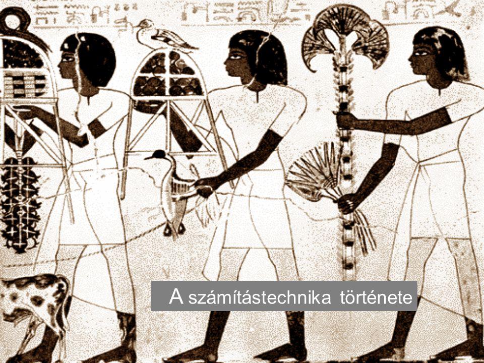 Az informatika fejlődéstörténete Ujjakon Kipu: Inkák Abakusz – ie.