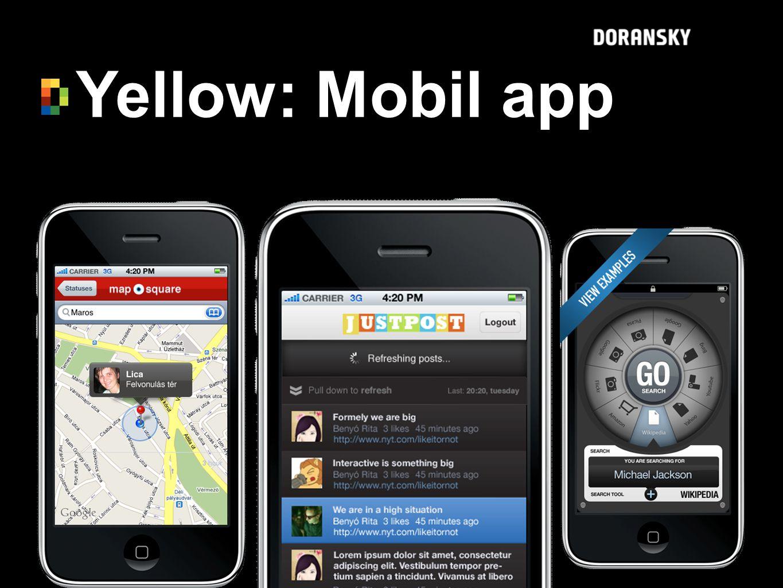 Yellow: Mobil app