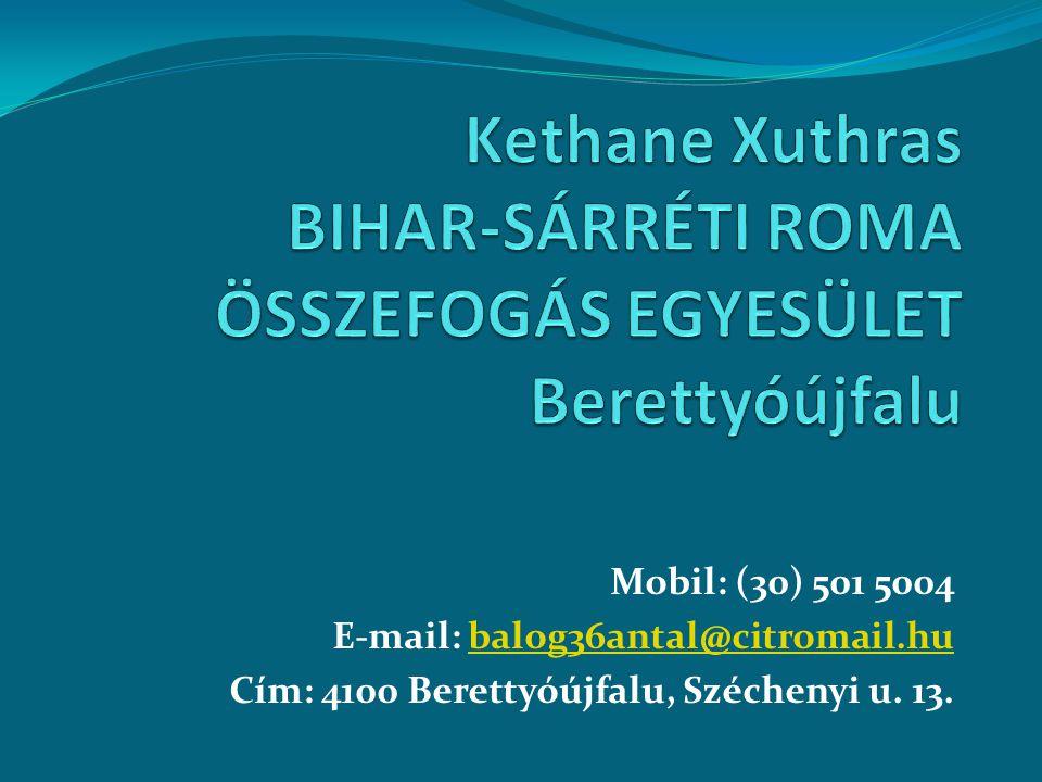 Mobil: (30) 501 5004 E-mail: balog36antal@citromail.hubalog36antal@citromail.hu Cím: 4100 Berettyóújfalu, Széchenyi u. 13.