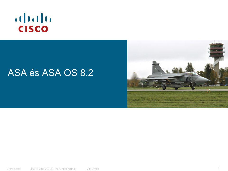 9 © 2009 Cisco Systems, Inc.