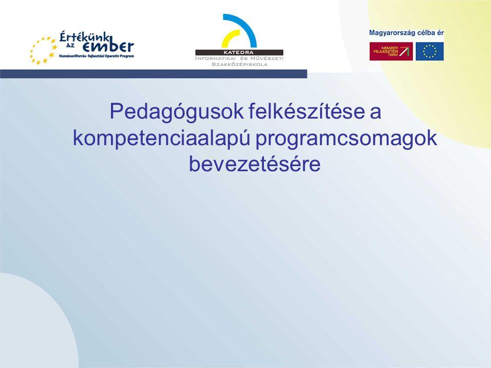 Pedagógusok felkészítése a kompetenciaalapú programcsomagok bevezetésére