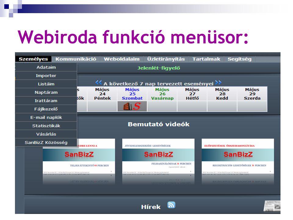 Webiroda funkció menüsor: