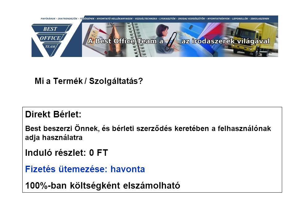 Legyen Ön is Partnerünk.Best Office munkatársai 1173 Budapest, Pesti út 474.