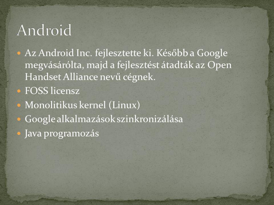 Az Android Inc. fejlesztette ki.