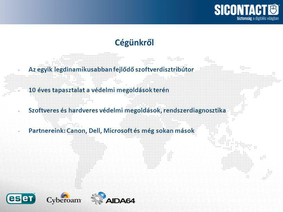 - Az egyik legdinamikusabban fejlődő szoftverdisztribútor - 10 éves tapasztalat a védelmi megoldások terén - Szoftveres és hardveres védelmi megoldások, rendszerdiagnosztika - Partnereink: Canon, Dell, Microsoft és még sokan mások Cégünkről