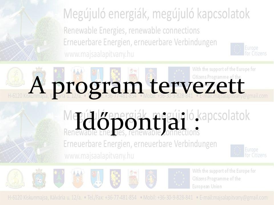 A program tervezett Időpontjai :