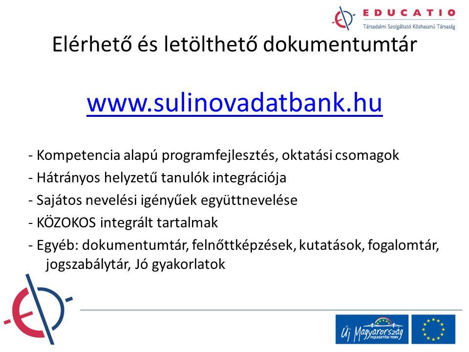 Elérhető és letölthető dokumentumtár www.sulinovadatbank.hu - Kompetencia alapú programfejlesztés, oktatási csomagok - Hátrányos helyzetű tanulók inte