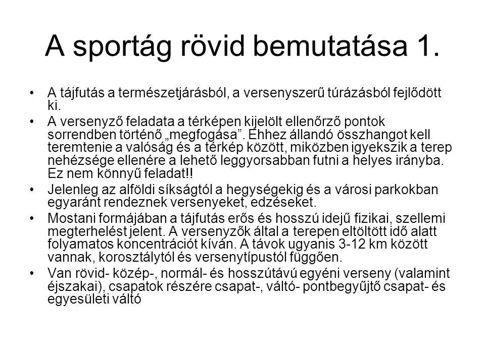 A sportág rövid bemutatása 1.