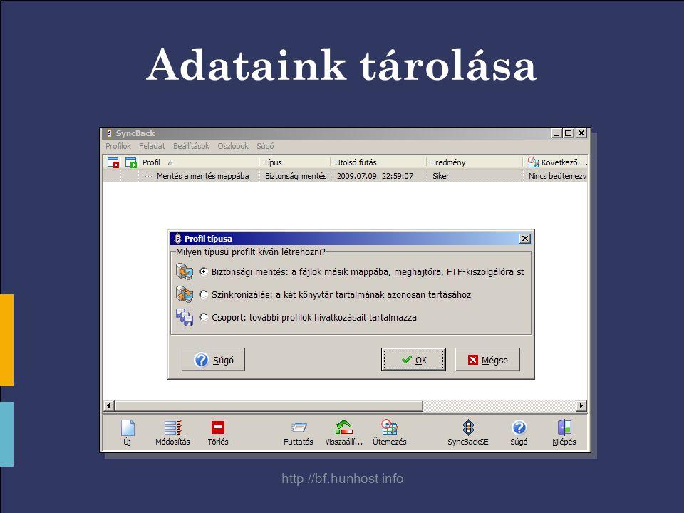 http://bf.hunhost.info Adataink tárolása