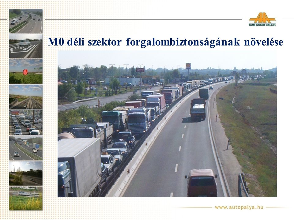 M0 déli szektor forgalombiztonságának növelése