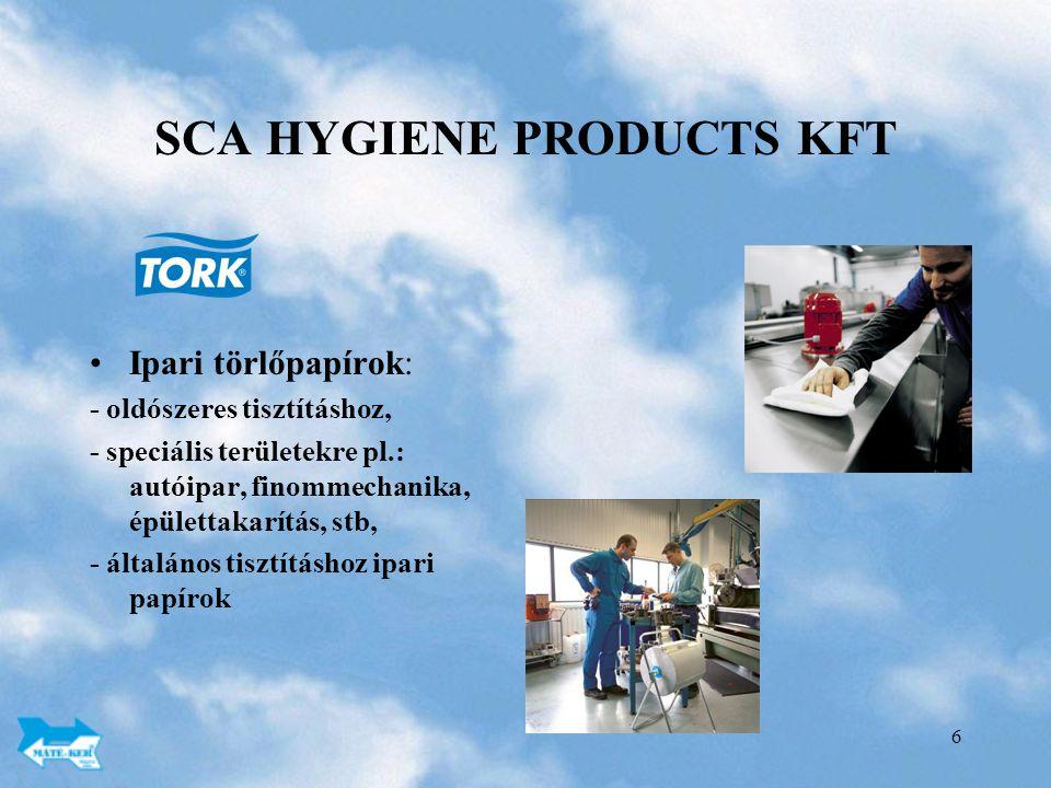6 SCA HYGIENE PRODUCTS KFT Ipari törlőpapírok: - oldószeres tisztításhoz, - speciális területekre pl.: autóipar, finommechanika, épülettakarítás, stb, - általános tisztításhoz ipari papírok