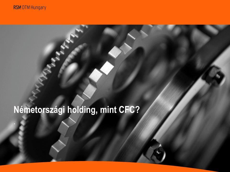 Németországi holding, mint CFC .
