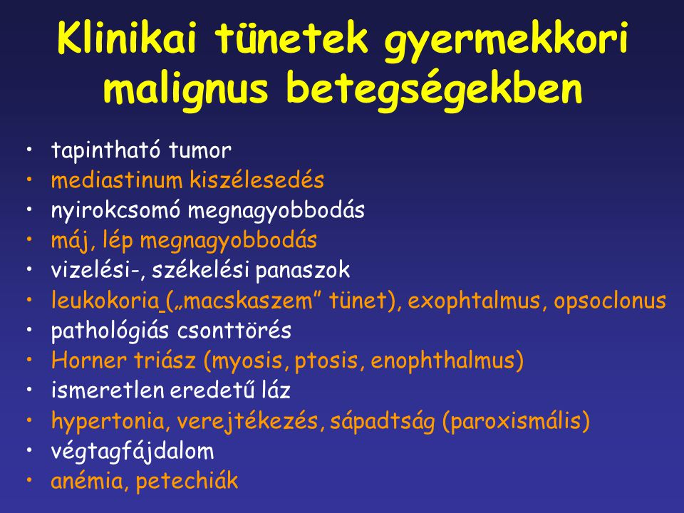 """Klinikai tünetek gyermekkori agytumoros megbetegedésekben fejfájás (nyugtalanság) hányás, járászavar (ataxia) """"agyideg bénulások (diplopia, strabizmus, facialis paresis, """"nehezebb beszéd) fejkörfogat növekedés zsibbadás, fájdalom, hemiparesis görcsök (focalis) aluszékonyság (nyugtalanság) endocrin-, dienceph."""