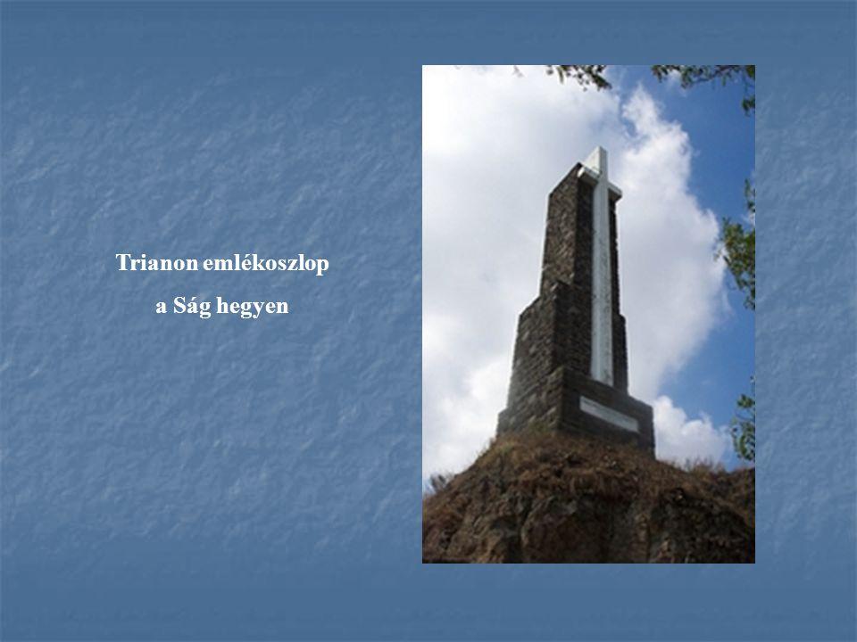 Trianon emlékoszlop a Ság hegyen
