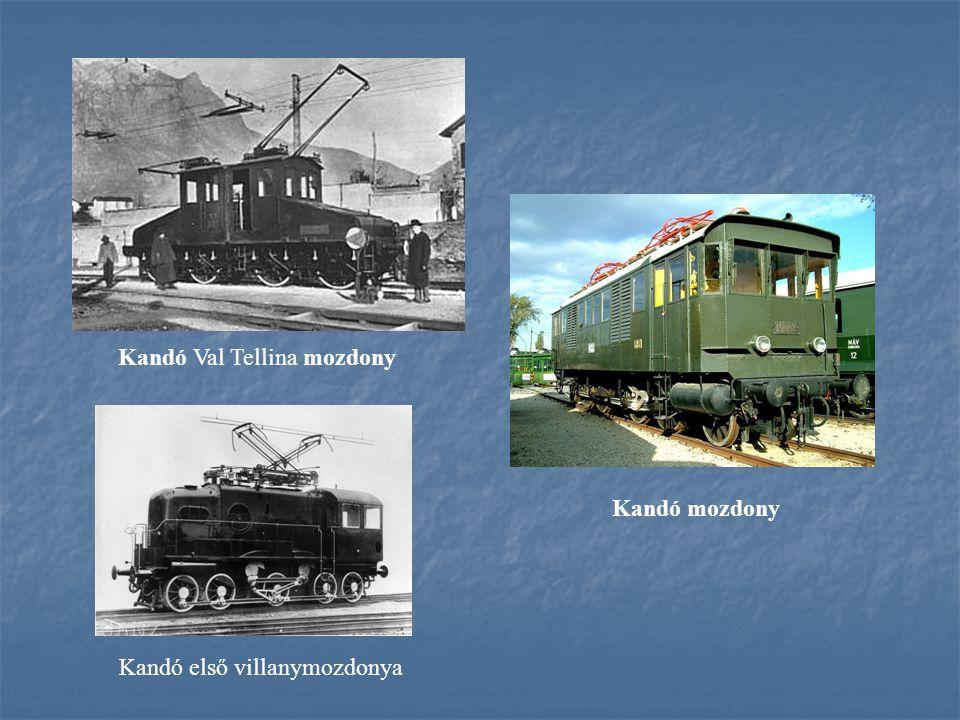 Kandó első villanymozdonya Kandó Val Tellina mozdony Kandó mozdony