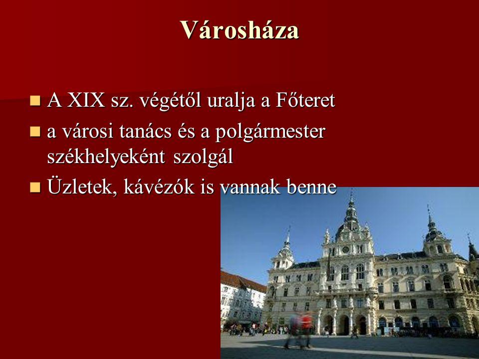 Városháza A XIX sz.végétől uralja a Főteret A XIX sz.