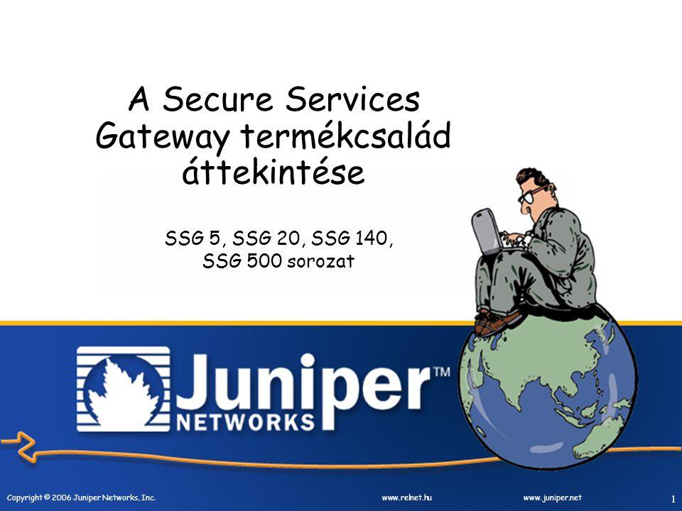 2 Copyright © 2006 Juniper Networks, Inc.