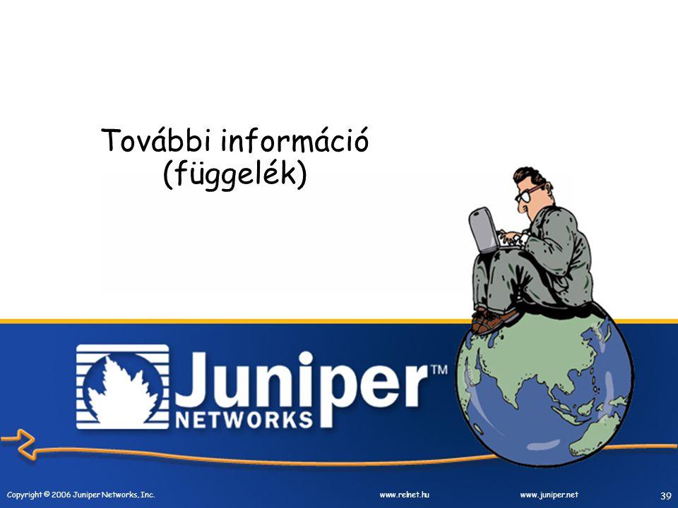40 Copyright © 2006 Juniper Networks, Inc.