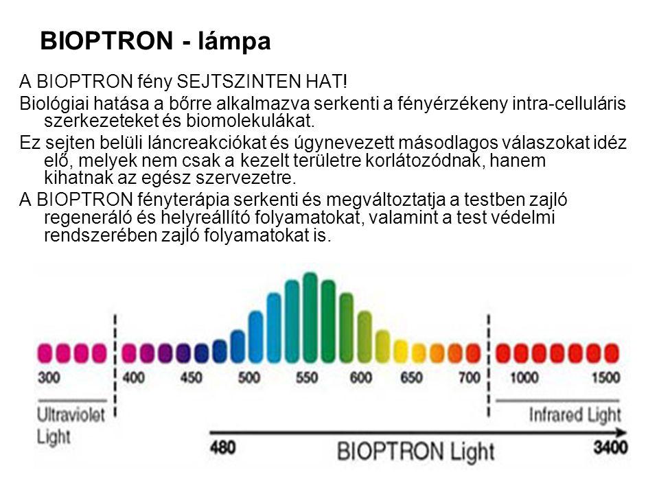 BIOPTRON - lámpa A BIOPTRON fény SEJTSZINTEN HAT! Biológiai hatása a bőrre alkalmazva serkenti a fényérzékeny intra-celluláris szerkezeteket és biomol