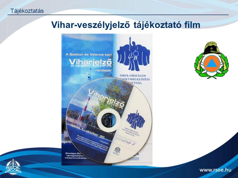 www.rsoe.hu Tájékoztatás Vihar-veszélyjelző tájékoztató film