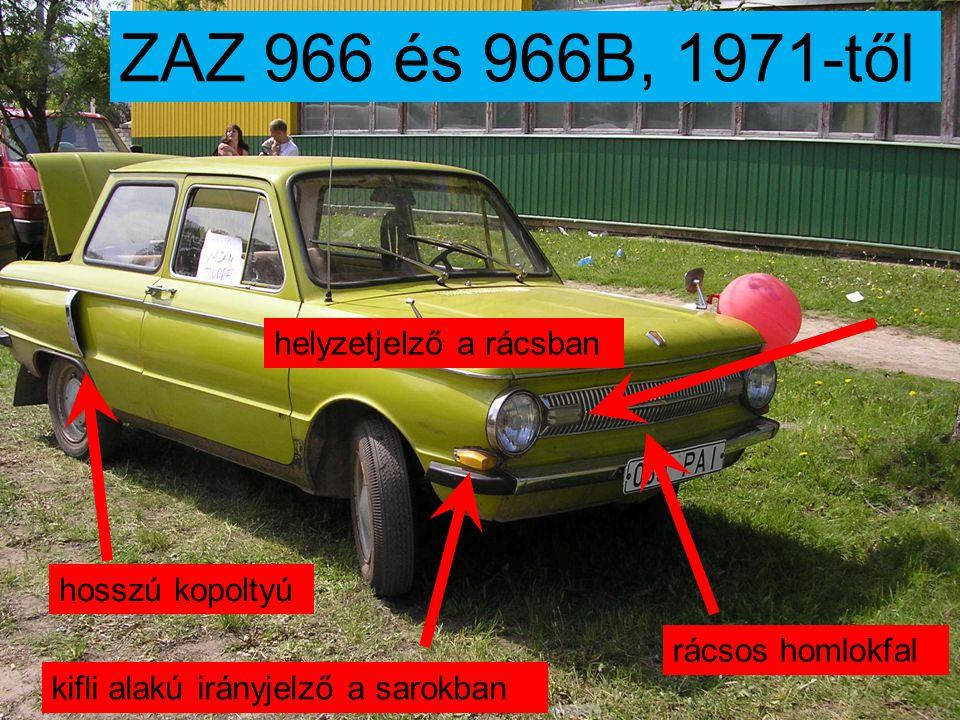 ZAZ 968 és 968A, 1976-ig irányjelző kapcsoló új műszerfal
