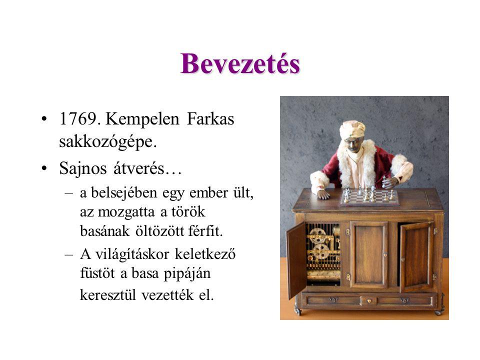 Bevezetés 1769.Kempelen Farkas sakkozógépe.