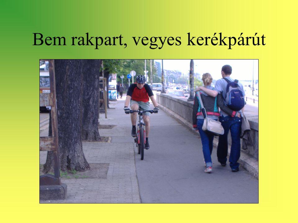 Bem rakpart, vegyes kerékpárút