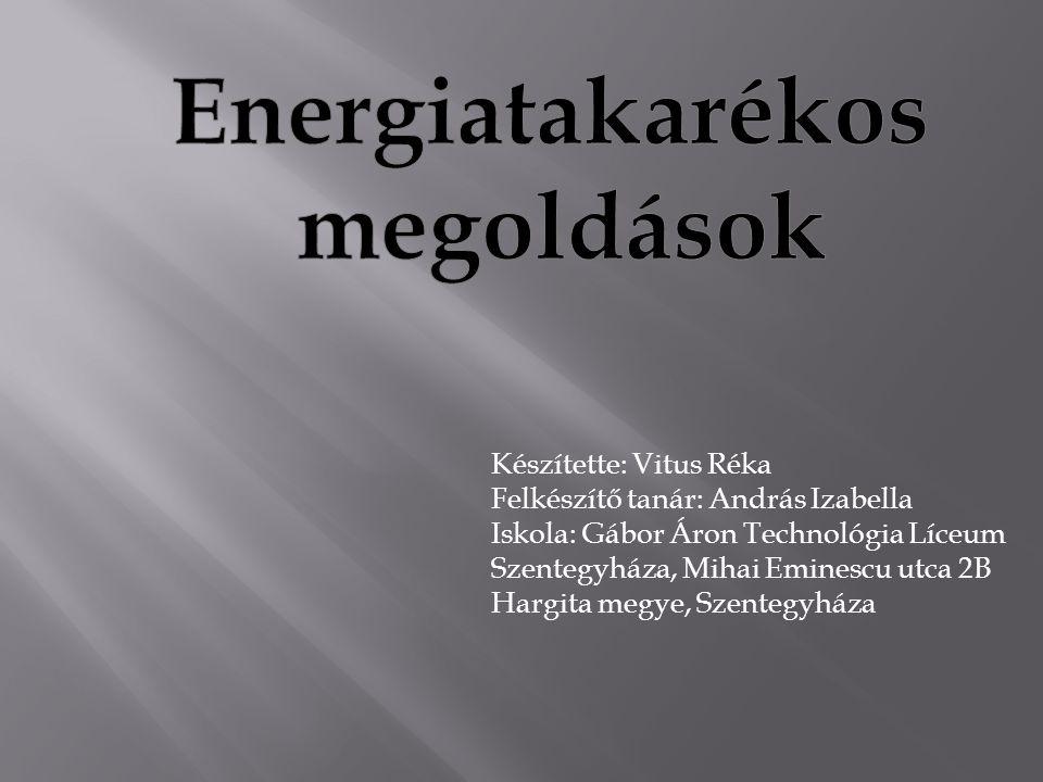 Hogyan takarékoskodhatunk az energiával.