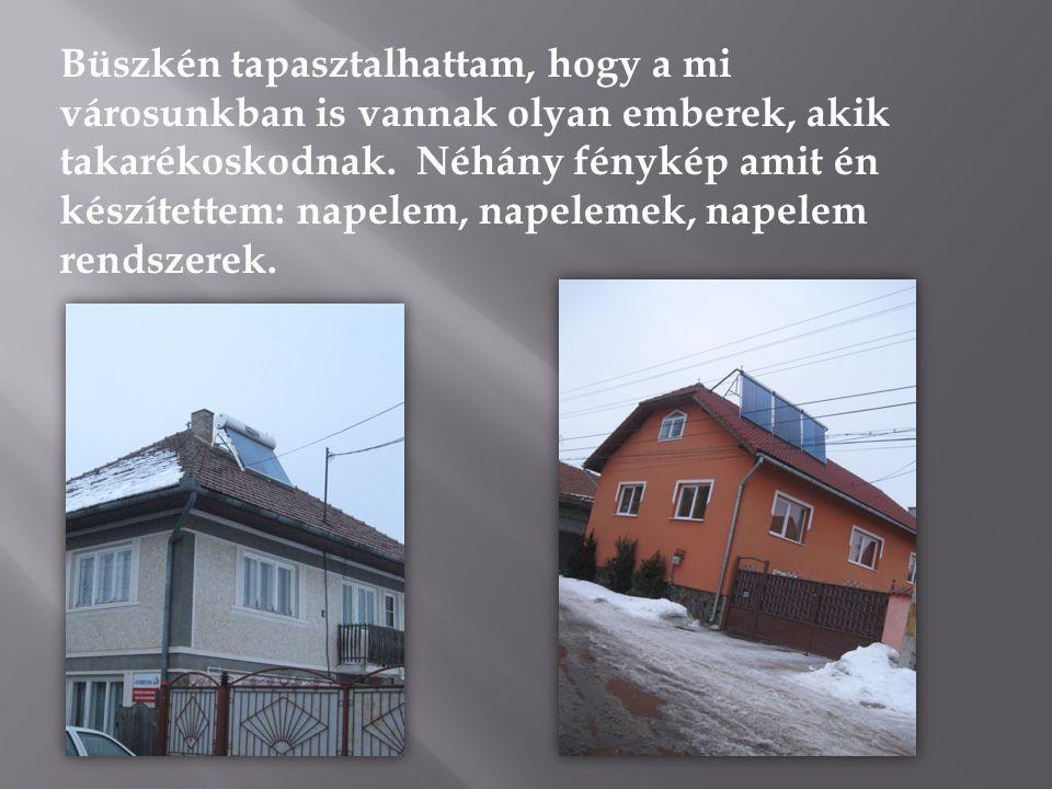 Büszkén tapasztalhattam, hogy a mi városunkban is vannak olyan emberek, akik takarékoskodnak. Néhány fénykép amit én készítettem: napelem, napelemek,