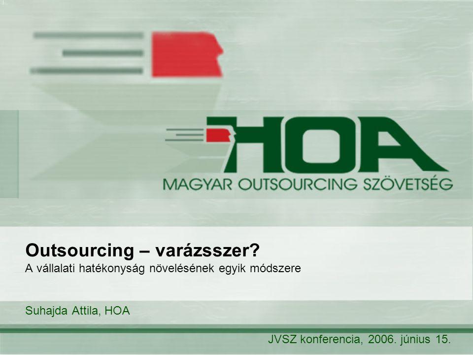 Outsourcing – varázsszer.