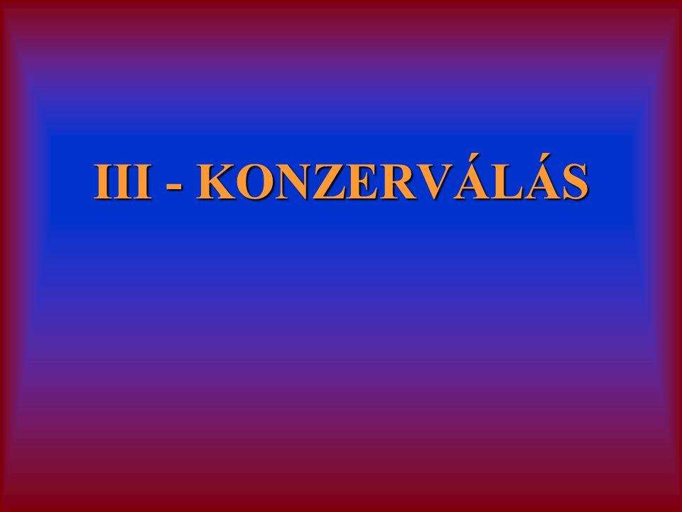 III - KONZERVÁLÁS