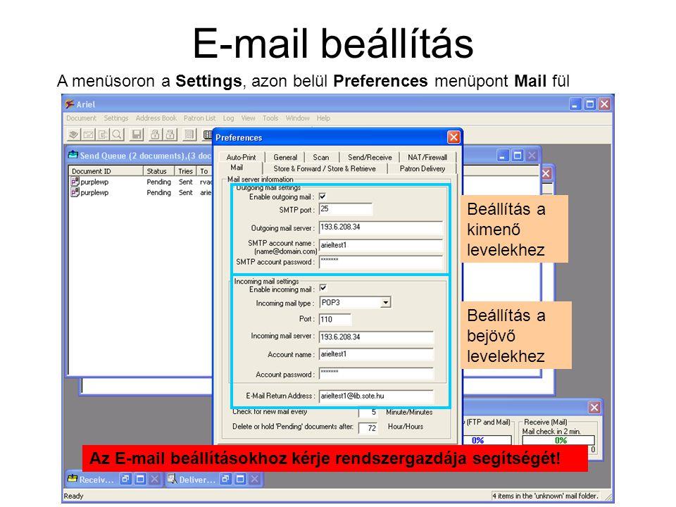 E-mail beállítás A menüsoron a Settings, azon belül Preferences menüpont Mail fül Beállítás a kimenő levelekhez Beállítás a bejövő levelekhez Az E-mai