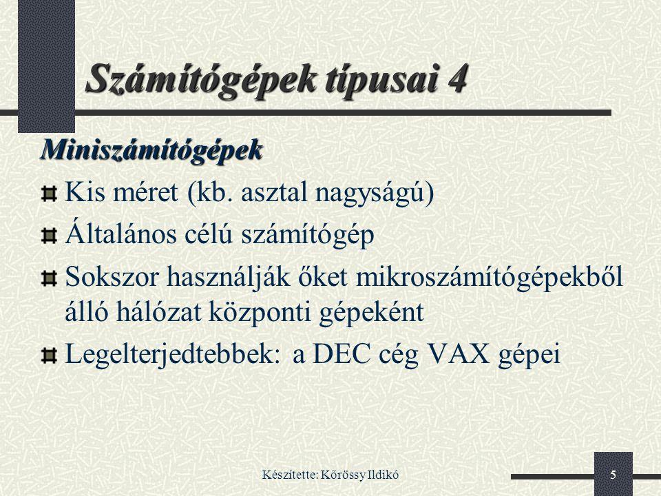 Készítette: Kőrössy Ildikó156 Karakternyomtató + nagyon jó szövegminőség - lassú - drága - hangos - grafika nem nyomtatható - korlátozott betűtípus