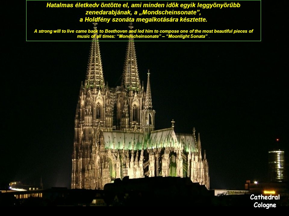 Church of Our Lady before Tyn Prague Ezt hallva Beethoven könnyekben tört ki: De hát ő mégiscsak lát! Mégiscsak tud komponálni, és azt le tudja írni p