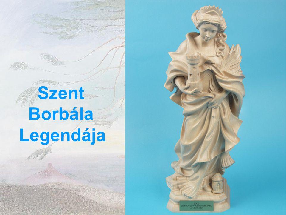 Szent Borbála Legendája