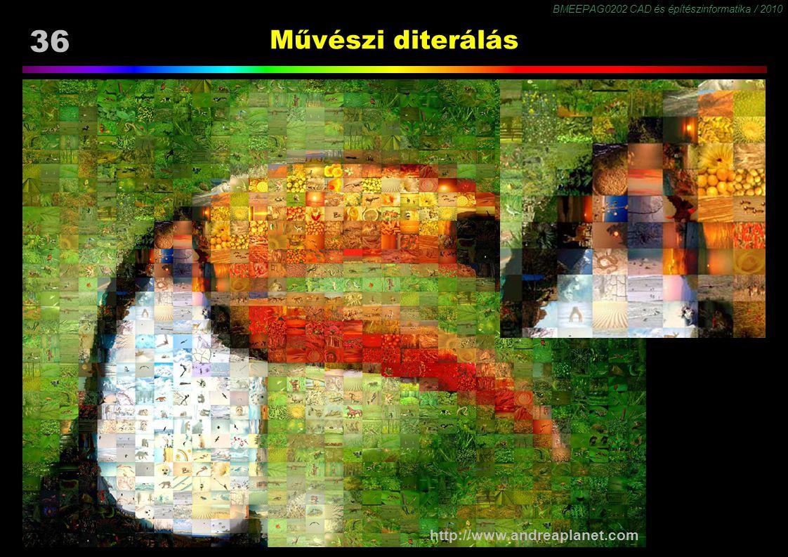 BMEEPAG0202 CAD és építészinformatika / 2010 36 Művészi diterálás http://www.andreaplanet.com