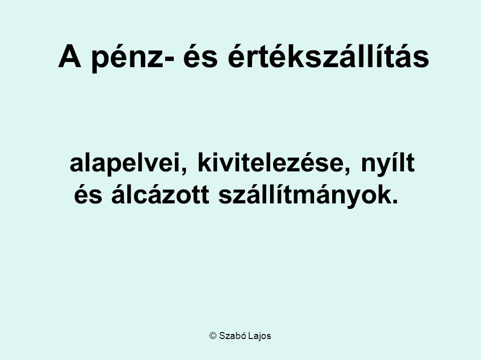 © Szabó Lajos Fogalmak I.